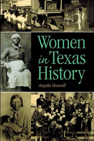 """Women in Texas History"" by Angela Boswell"