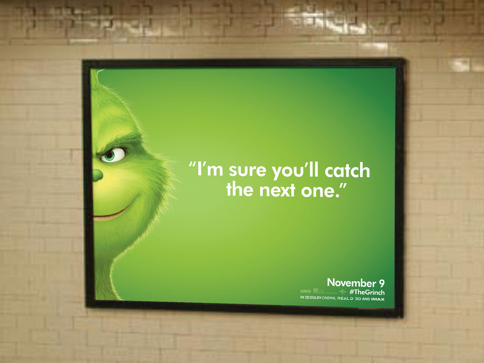 Missed your subway in New York? The Grinch rubs it in.