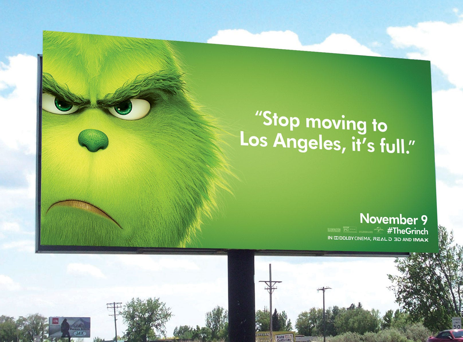The Grinch is not subtle to people thinking of moving to sunny Los Angeles.