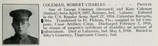 Robert Charles Coleman of Romney was discharged in February 1918 after he became infected with tuberculosis. He died in Lafayette three months later.