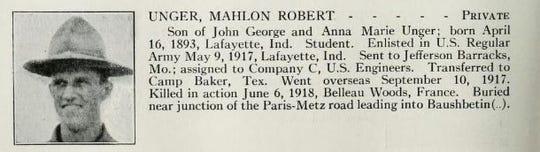 Mahlon Robert Unger of Lafayette died in combat on June 6, 1918, in Belleau Woods, France.
