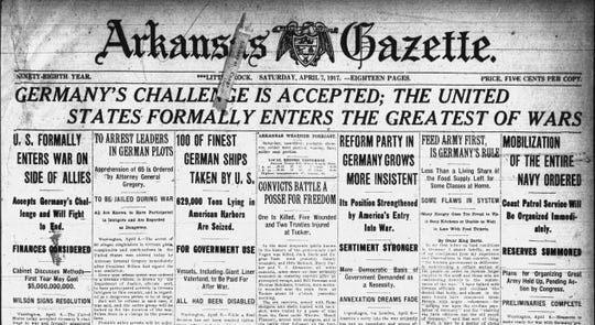 The April 7, 1917 edition of the Arkansas Gazette carries the news that the United States is now at war with Germany.