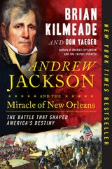 """Andrew Jackson and the Miracle of New Orleans: The Battle That Shaped America's Destiny"""