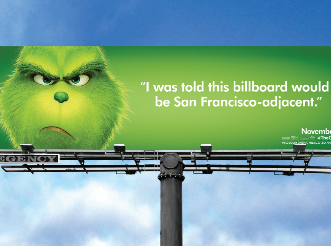 The Grinch isn't happy about buying a billboard in expensive San Francisco