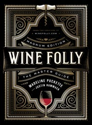 """Wine Folly"" is one of the best and most lively introductory wine references ever."