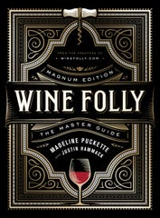 """""""Wine Folly"""" is one of the best and most lively introductory wine references ever."""