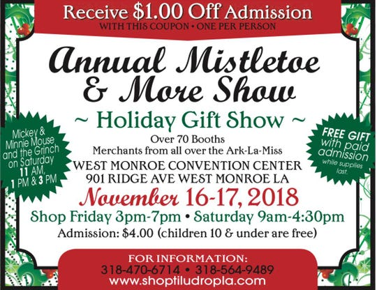 The Mistletoe and More Show is Friday and Saturday.