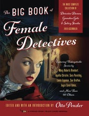 The Big Book of Female Detectives. Edited by Otto Penzler.
