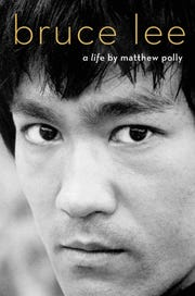 """Bruce Lee: A Life,"" by Matthew Polly."