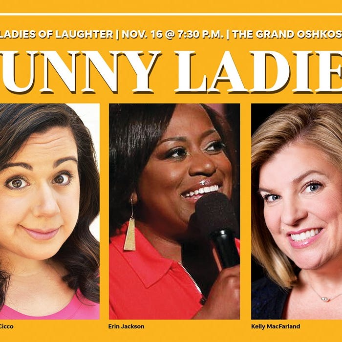 The Ladies of Laughter return to The Grand Oshkosh for Friday night performance