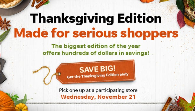 Pick up a Thanksgiving edition on Wednesday, November 21.