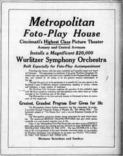 The Metropolitan Theater advertised its new Wurlitzer organ in 1915.