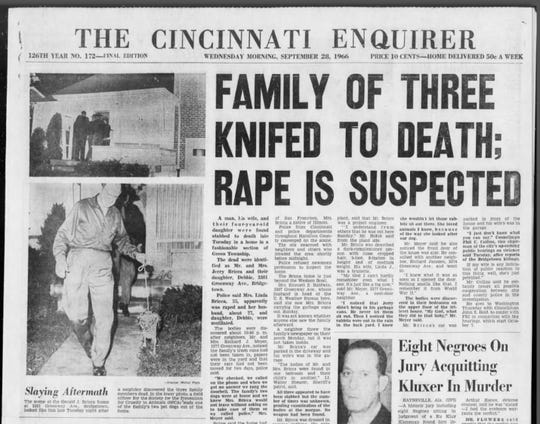 The triple homicides of Jerry, Linda and Debbie Bricca in September 1966 terrified and captivated the city, as evidenced by the front page of The Cincinnati Enquirer the day after the bodies were discovered. Fifty-two years later, the mystery of the massacre endures because no one has ever been charged with the slayings.