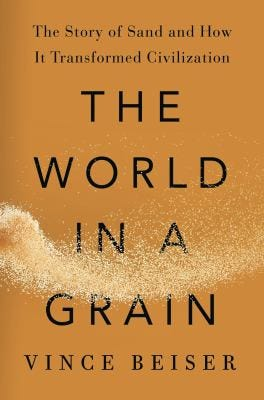 """The World in a Grain"" by Vince Beiser"