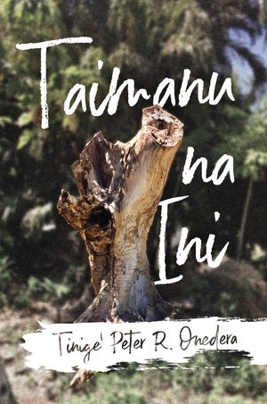 """Master Storyteller Peter Onedera's new collection of Chamoru poetry, """"Taimanu  na Ini,"""" shares his reflections on life, culture, language and politics."""