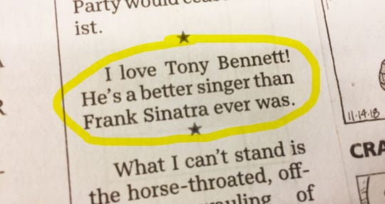"While you weren't looking, a Tony Bennett/Frank Sinatra cage match has been forming on the pages of ""Let It Out."""