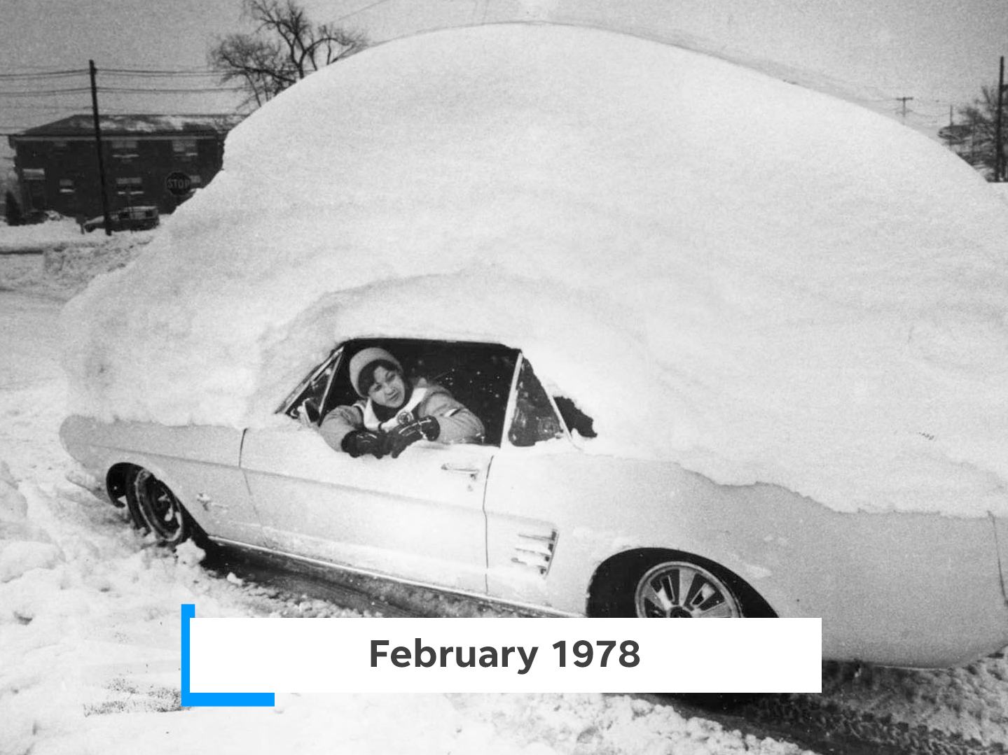 The Blizzard of '78, which affected much of the northeast, blanketed New Jersey with 20 inches of snow.