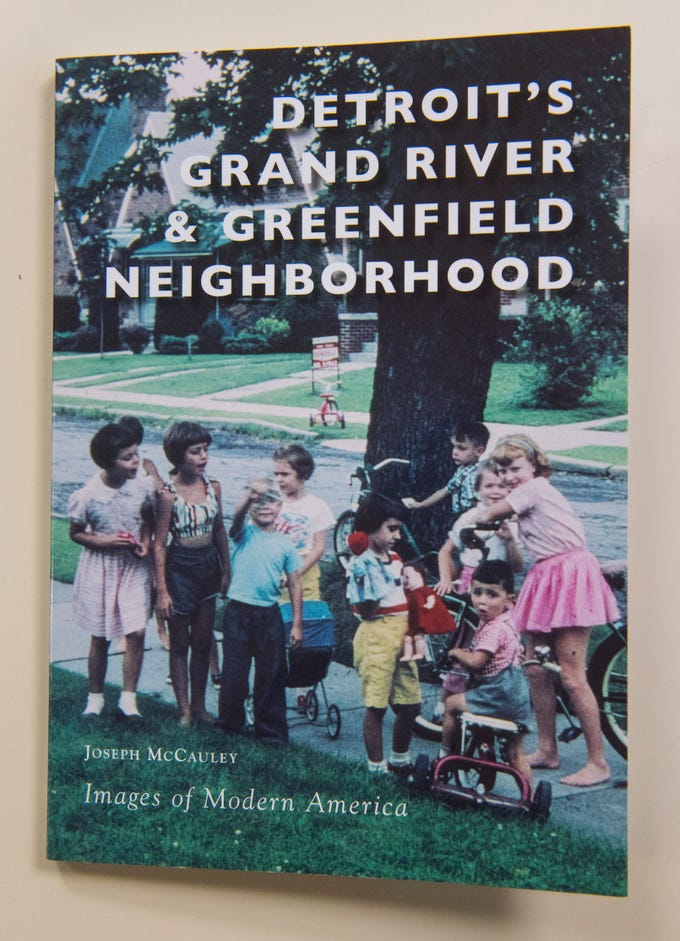 "Joe McCauley's new book is ""Detroit's Grand River & Greenfield Neighborhood""."