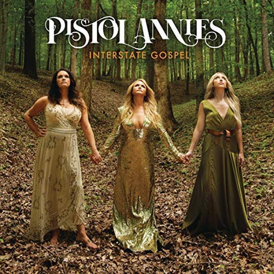 """Interstate Gospel,"" Pistol Annies"