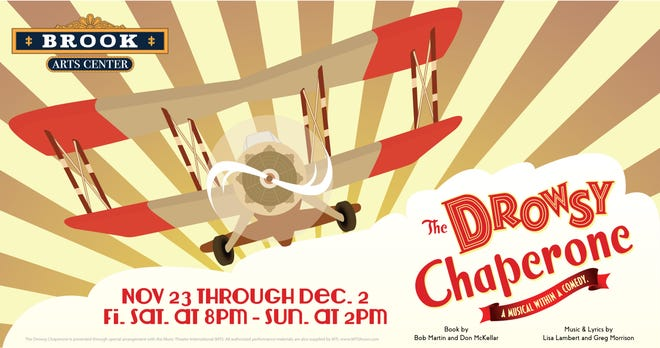 """The Drowsy Chaperone"" will run at the Brook Arts Center (10 Hamilton Street, Bound Brook) from Nov. 23 to Dec. 2."