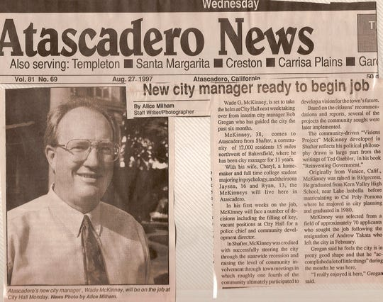 In 1997, Wade McKinney became the city manager of Atascadero, California.