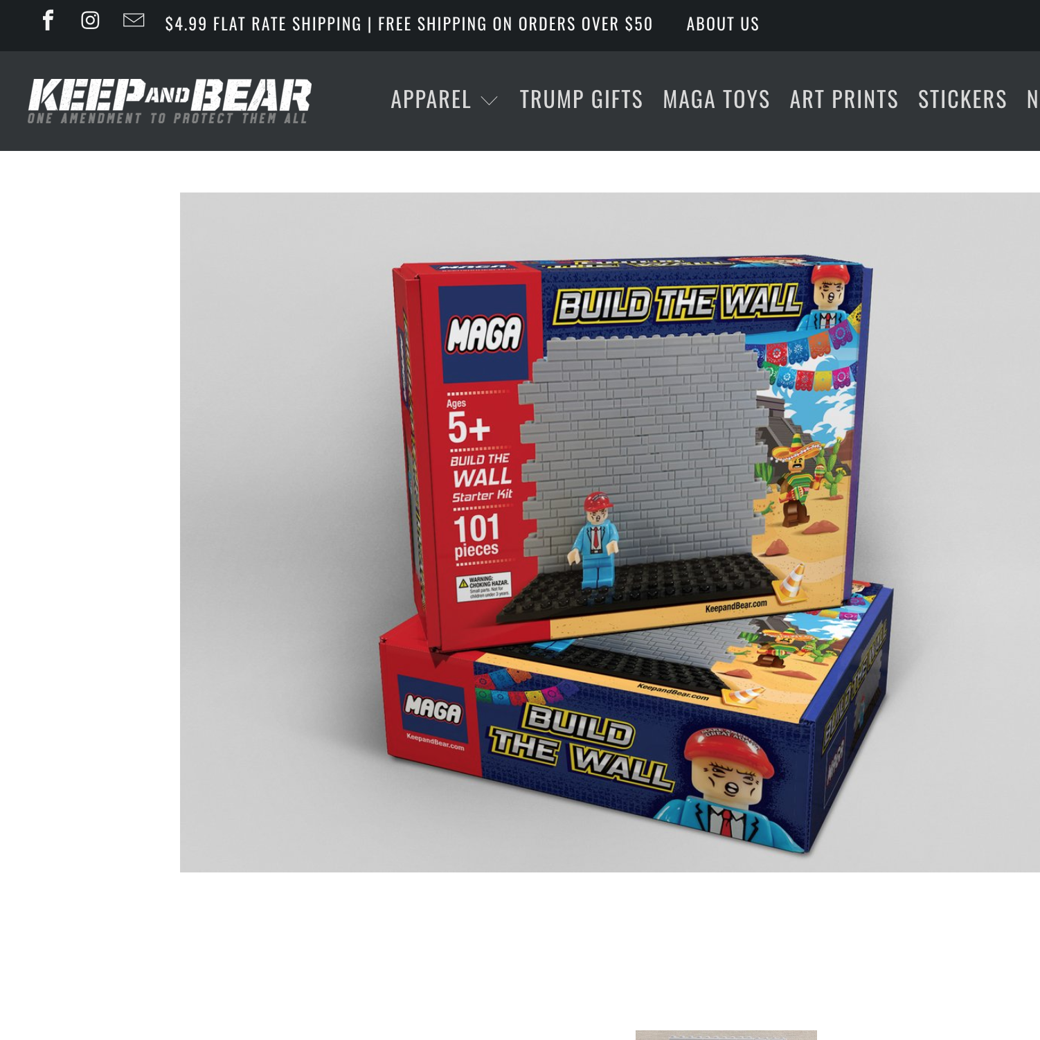"Keepandbear.com, conservative retailer, will soon begin shipping a ""build the wall"" toy that would allow children or adults to use building blocks to construct a border wall."