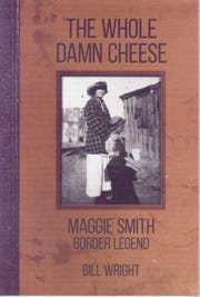 """The Whole Damn Cheese: Maggie Smith, Border Legend"""
