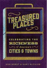 """Treasured Places: Celebrating the Richness of America's Cities & Towns"""