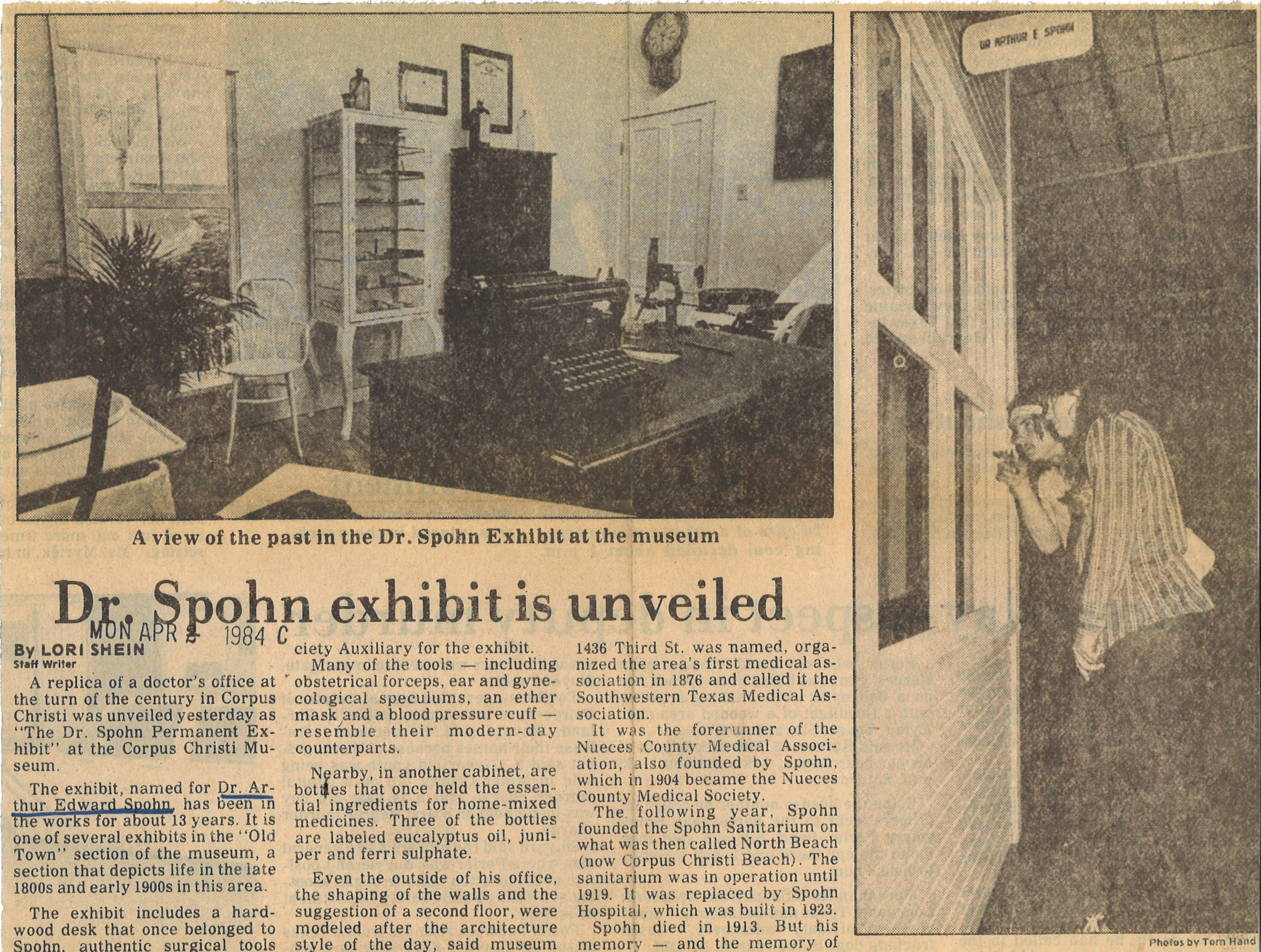 The Corpus Christi Museum of Science and History unveiled its exhibit on Dr. Arthur Spohn in April 1984.