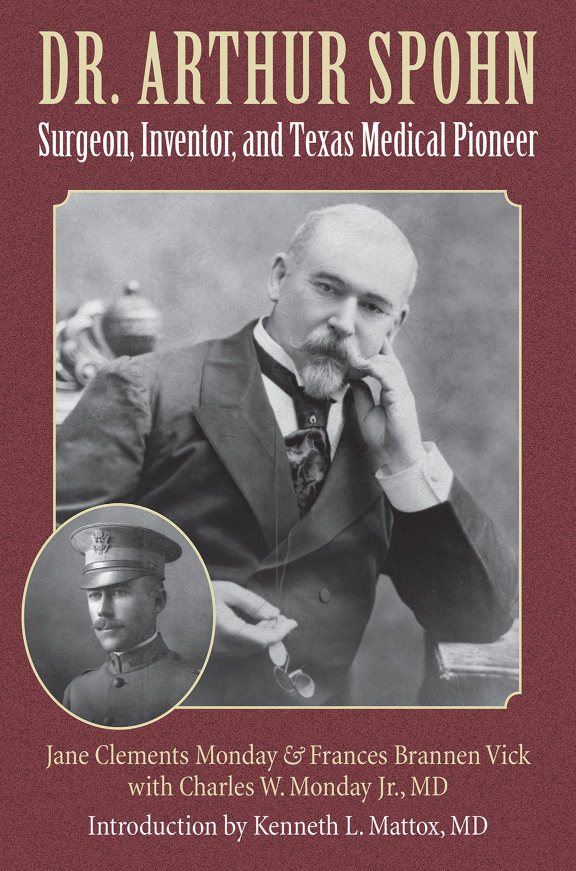 "The book ""Dr. Arthur Spohn: Surgeon, Inventor, and Texas Medical Pioneer"" is available for purchase through Texas A&M University Press."