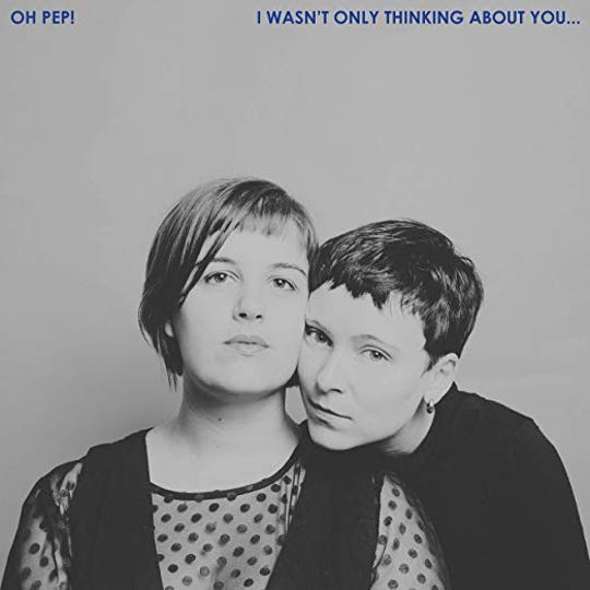 """""""I Wasn't Only Thinking About You ...,"""" by Oh Pep!"""