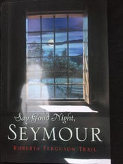 "Cover of ""Say Goodnight, Seymour"""