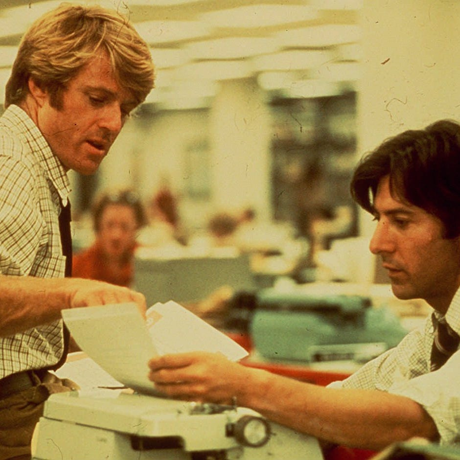 "Robert Redford, left, and Dustin Hoffman brought ""All the President's Men"" to life onscreen as Washington Post reporters Bob Woodward and Carl Bernstein."