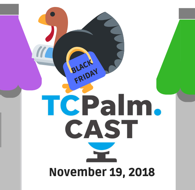 TCPalmCAST | Nov. 19: Have you heard about these Black Friday bargains?