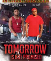 """The local, independent film, """"Tomorrow is Not Promised,"""" will be officially released Friday in Lafayette."""