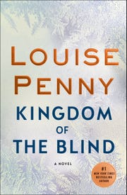 """Kingdom of the Blind"" by Louise Penny."