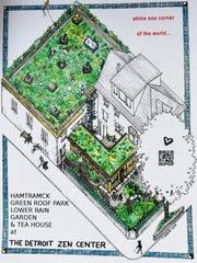 Detroit Zen Center drawings of a green roof park, rain garden and tea house.