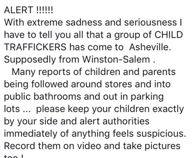 Alerts like this one made the rounds on Facebook in the Asheville area earlier this week, but police say they do not have credible evidence that any kind of child trafficking ring has moved into the area.