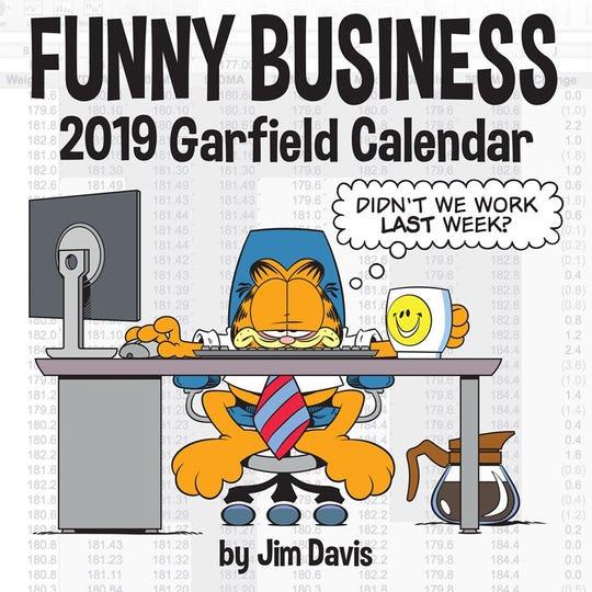 "A ""Funny Business"" Garfield calendar for 2019."