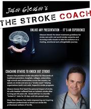 Jason Gleason now shares his expertise in stroke prevention.