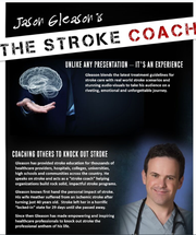 Jason Gleason now shares his expertise in stroke prevention.