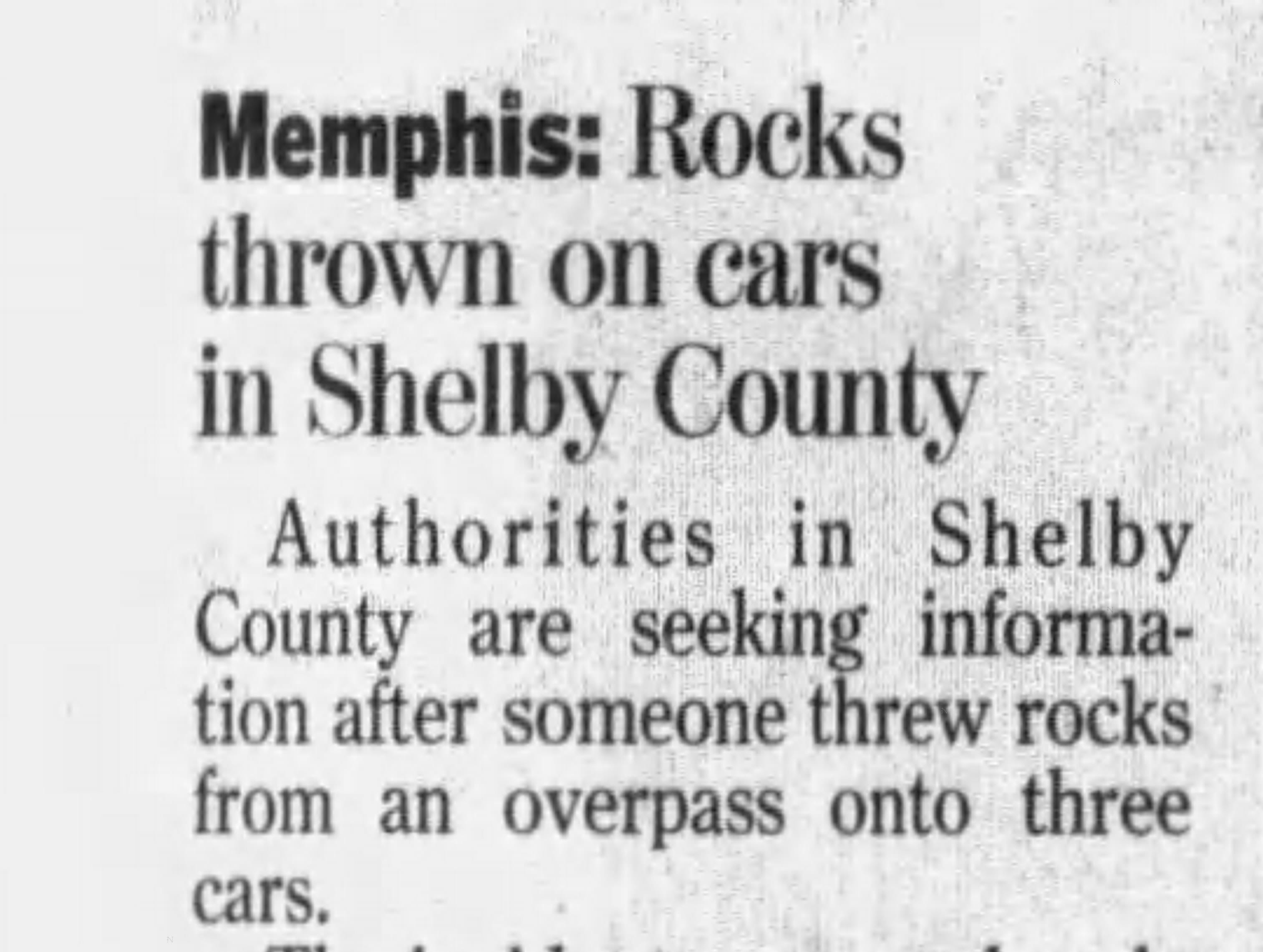 A Jan. 7, 2009, clipping from The Jackson Sun reports a Shelby County incident of minor injuries caused after rocks were thrown off an overpass outside Shelby County.