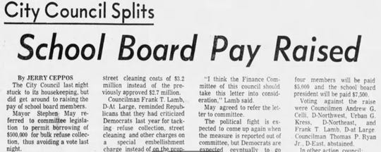 The Rochester City Council voted on June 23, 1970, to raise the pay of school board members to $5,000, and to $7,500  for the president, from $1,200, where it had been since 1905.