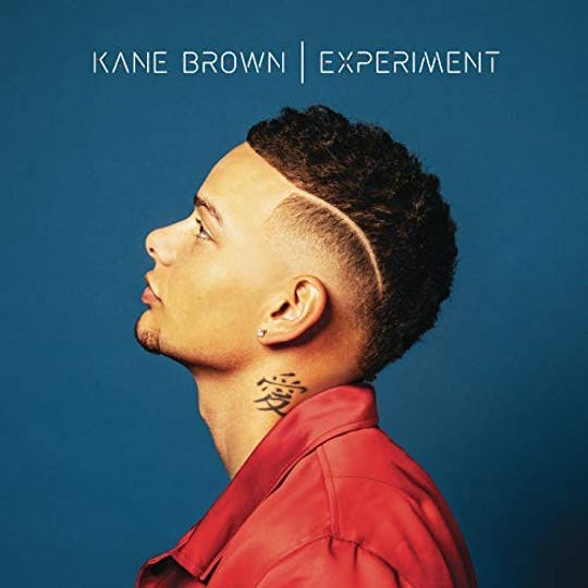 Experiment by Kane Brown
