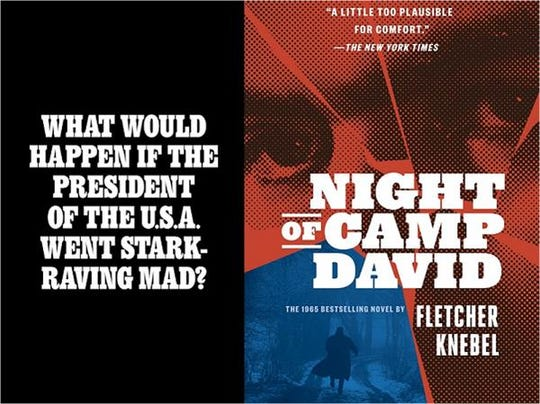 """""""Night of Camp David"""" by Fletcher Knebel has been reissued. This image shows the overlay flap (left) that readers see before the actual book jacket (right)."""