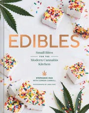 """Edibles: Small Bites for the Modern Cannabis Kitchen,"" by Stephanie Hua with Coreen Carroll from Chronicle Books, $19.95. (TNS)"