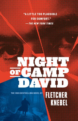 """Night of Camp David"" by Fletcher Knebel"