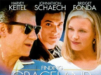 """Finding Graceland"" (1998) - A wannabe Elvis hitches his way to Memphis in this movie staring Harvey Keitel and Bridget Fonda."