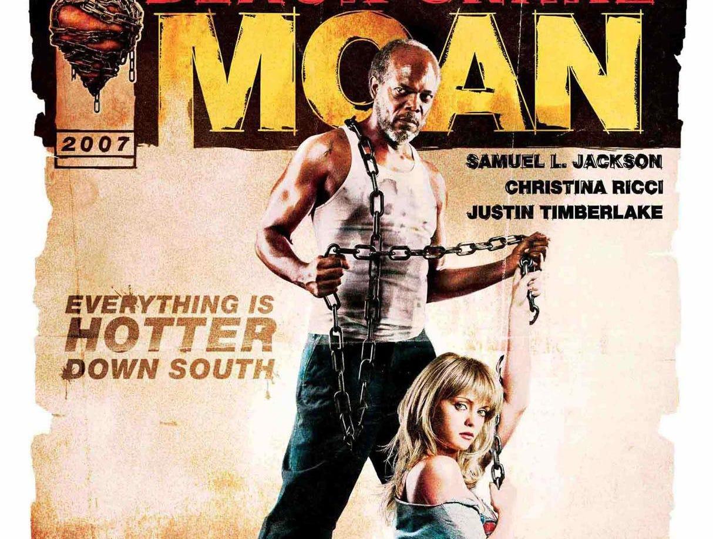 """Black Snake Moan"" (2007) - Samuel L. Jackson stars as a religious musician alongside Christina Ricci and Justin Timberlake."