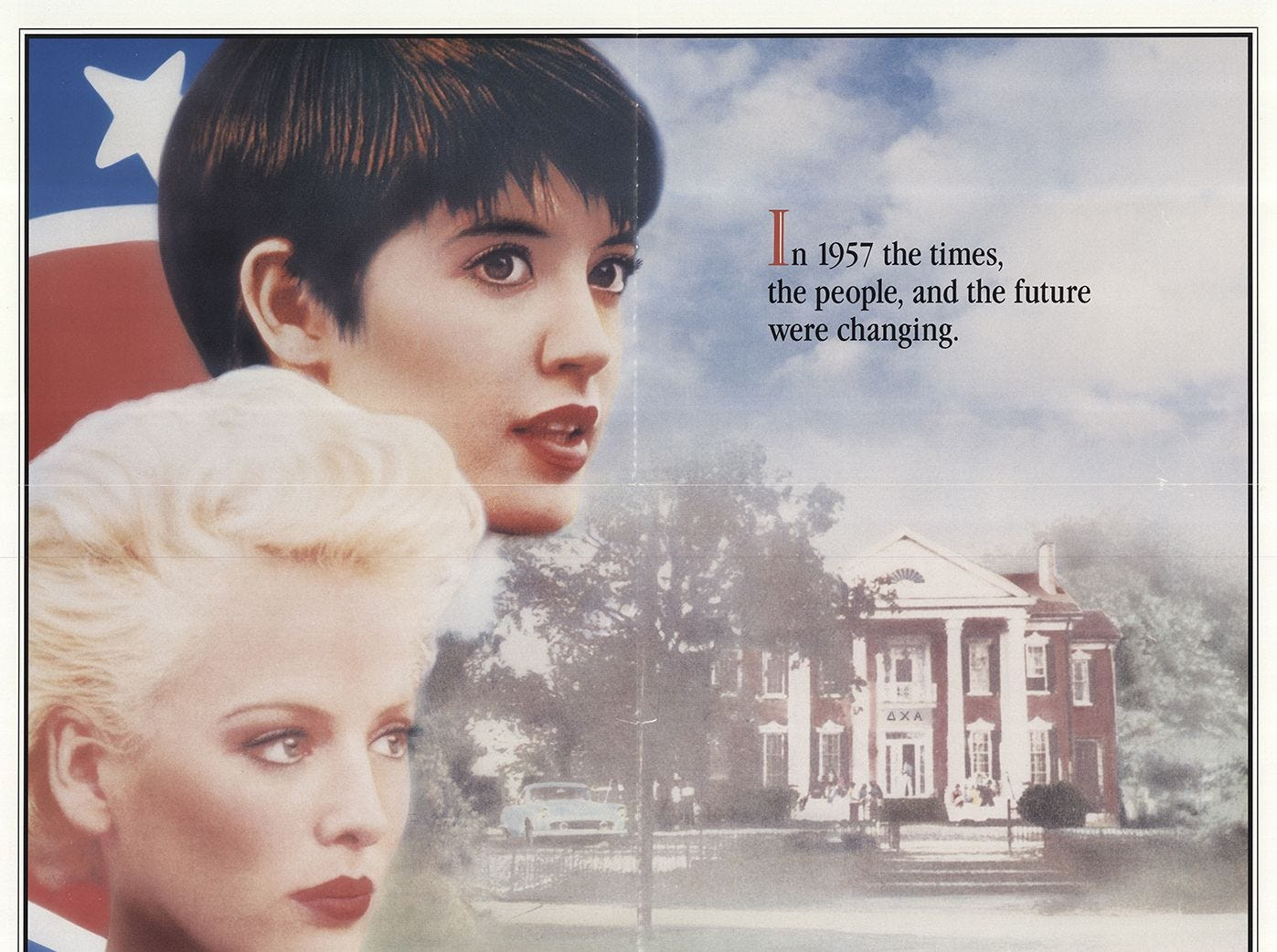 """Heart of Dixie"" (1989) - In segregated 1957 Alabama, three sorority sisters experience integration while looking for love. The movie stars Ally Sheedy, Virginia Madsen and Phoebe Cates.  It received one Razzie Award nomination."